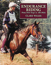 Endurance Riding: From First Steps to 100 Miles-ExLibrary