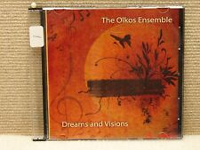 *CD The Oikos Ensemble - Dreams and Visions                           B8-1