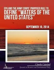 EPA and the Army Corps' Proposed Rule to Define Waters of the United States...