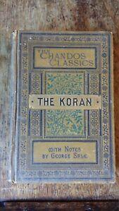 1886 THE KORAN - TRANSLATED INTO ENGLISH - GEORGE SALE - CHANDOS CLASSICS