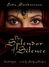 The Splendor of Silence by Indu Sundaresan Unabridged CD 9780786168958  (1A3)