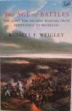 The Age of Battles: Quest for Decisive Warfare from Breitenfeld to Waterloo,Rus