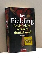 SCHLAF NICHT, WENN ES DUNKEL WIRD - J. Fielding [Libro, Goldmann]