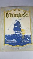 "SHEET MUSIC-RARE-""BY THE SAPPHIRE SEA"" ART COVER-1922--SMITH,WHEELER"