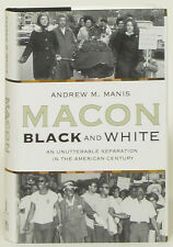 Macon Black and White Georgia Andrew Manis first edition hardcover Mercer Univ.