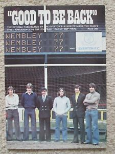 Everton FC ''Good To Be Back'' League Cup Final Publication 1977 MINT condition