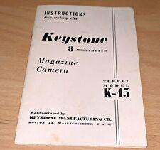 KEYSTONE 8 MILLIMETER MAGAZINE CAMERA, TURRET MODEL K-45 Instruction Book