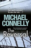 Michael Connelly, The Reversal (Mickey Haller Series), Very Good, Paperback