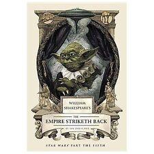 William Shakespeare's the Empire Striketh Back by Ian Doescher (Hardback, 2014)