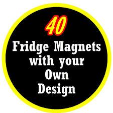40 X Personnalisé Rond Aimants de Réfrigérateur, Propre Photo / Design, Cadeau