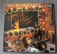 The Blues Band, bye bye blues - live, LP - 33 Tours