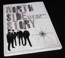 Niall Stokes: North Side Story - U2 in Dublin 1978-1983. Hot Press, 2013.