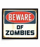 Beware of Zombies, Metal Tin Sign, Retro Vintage Tin Sign, TSC164