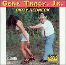 Gene Tracy, Gene Tracy Jr. - Dirty Redneck [New CD]