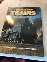 1974 ~ THE LOVE OF TRAINS ~ by VICTOR HAND & HAROLD EDMONSON ~ HC/DJ