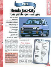 Honda Jazz-City 1981  Japon Japan Car Auto FICHE FRANCE