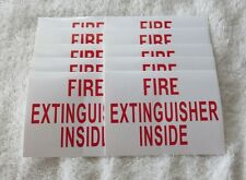 """(25) SELF-ADHESIVE VINYL """"FIRE EXTINGUISHER INSIDE"""" SIGNS..3"""" X 4"""" NEW"""