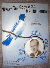 1943 WHAT'S THE GOOD WORD MR. BLUEBIRD Sheet Music KAY KYSER by Hoffman, Roberts