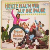Frank Valdor Heute Hau'n Wir Auf Die Pauke LP Album Vinyl Schallplatte 131883