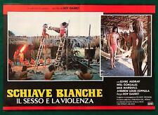 FOTOBUSTA SCHIAVE BIANCHE IL SESSO E LA VIOLENZA ROY  GARRETT HORROR SPLATTER