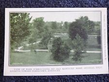 Early 1900's View of Park Surrounding My Old Kentucky Home near Bardstown, Ky PC