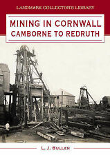 Mining in Cornwall: Camborne to Redruth (Landmark Collector's Library)-ExLibrary