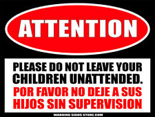 Children Unattended / Hijos Sin Supervision Public Space AttentionDecal WS229
