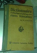 MARTINON. Dictionnaire méthodique et pratique des rimes françaises.Larousse.1915