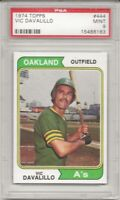 SET BREAK - 1974 TOPPS # 444 VIC DAVALILLO, PSA 9 MINT, OAKLAND ATHLETICS, L@@K