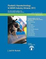 USED (LN) Plunkett's Nanotechnology & MEMS Industry Almanac 2015: Nanotechnology