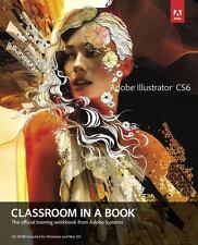 Adobe Illustrator Cs6 Classroom in a Book by Adobe Creative Team (2012,...