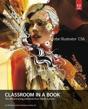 Classroom in a Book: Adobe Illustrator CS6 Classroom in a Book by Adobe Creativ…