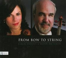 From Bow to String di Glenn Dicterow, Karen Dreyfus (2012)