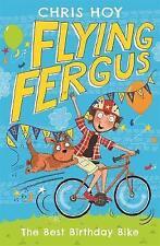 Flying Fergus 1: The Best Birthday Bike, Hoy, Chris, Very Good condition, Book