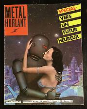 METAL HURLANT - HS N°61 BIS - SPECIAL: VERS UN FUTUR HEUREUX - 1981 - NEUF