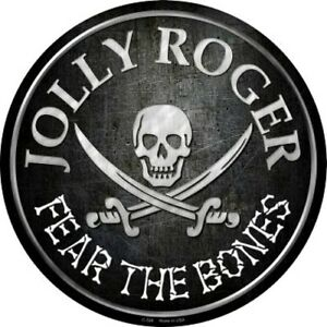"""Jolly Roger Fear The Bones 12"""" Round Metal Sign Novelty Pirate Home Wall Decor"""