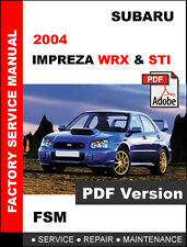 SUBARU 2004 IMPREZA WRX STI ULTIMATE OEM SERVICE REPAIR WORKSHOP FSM MANUAL