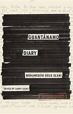 Guantnamo diary by Larry Siems (Hardback)