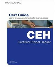 Certified Ethical Hacker (CEH) Cert Guide By: Michael Gregg