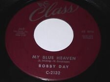 Bobby Day: My Blue Heaven / I Don't Want To 45 - Class 263