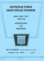 Oliver 60 Row Crop (Only for Row Crop trac) Industrial Tractor Operators Manual