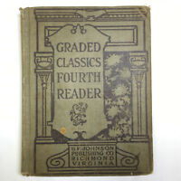 Antique 1902 GRADED CLASSICS FOURTH READER Norvell Haliburton