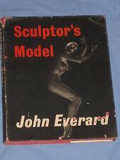 SCULPTOR' S MODEL - John Everard - The Bodley Head ( nudo modelle scultura )(G1)