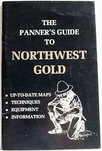 Vintage Panners Guide to Northwest Gold Prospecting Panning Book OR WA ID
