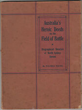 RARE WW1 ANZAC 1917 Australia's Heroic Deeds book by Young honour roll inside