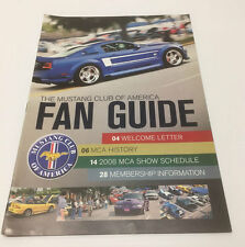 THE MUSTANG CLUB OF AMERICA FAN GUIDE 2008