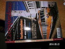 * Correspondances Ferroviaire n°16 Turbotrains 30 ans d'histoire 140 G X2800 ...