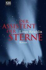 Der Assistent der Sterne: Roman von Reichlin, Linus   Buch   Zustand gut