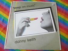 """DANNY KEITH ITALO DISCO 12"""" RECORD KEEP ON MUSIC TIME RECORDS"""