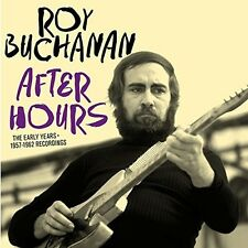 Roy Buchanan - After Hours: Early Years 1957-1962 Recordings [New CD] Spain - Im